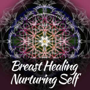 Breast and Self Care Healing