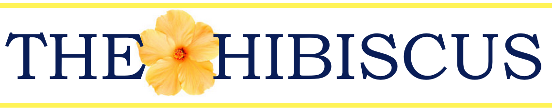 The Hibiscus Newsletter