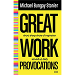 Great Work Provocations - The Book