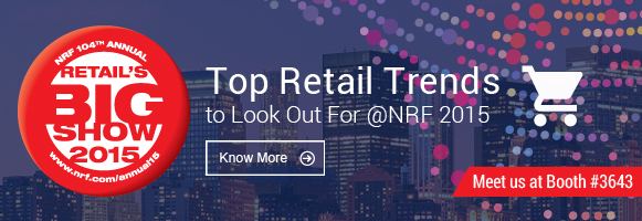 Top Retail Trends to Look Out For @NRF 2015