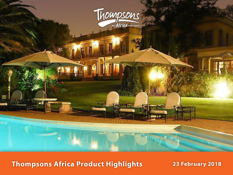 Thompsons Africa Product Highlights - 23 February 2018