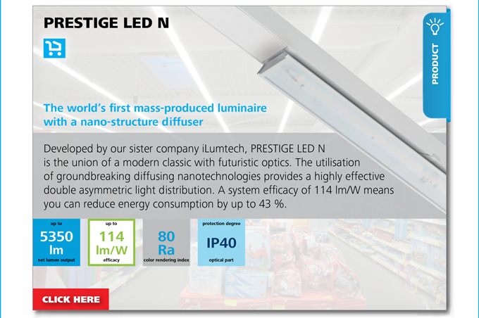 PRODUCT - PRESTIGE LED N . The world's first mass-produced luminaire with a nano-structure diffuser
