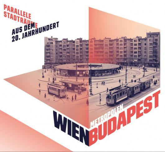 Ausstellungssujet Wien Budapest