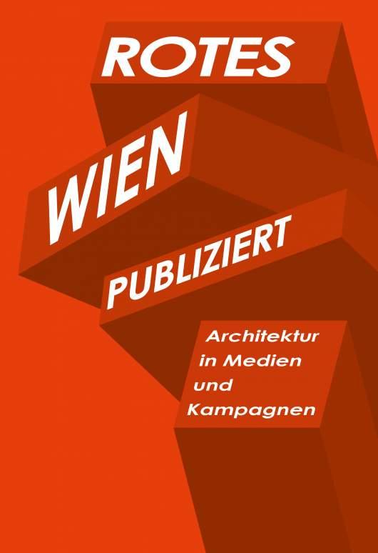 Ausstellungssujet Rotes Wien publiziert