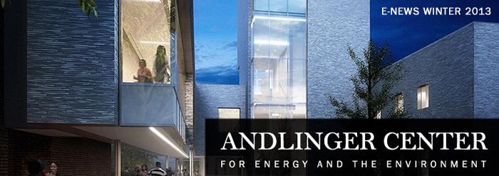 Andlinger Center for Energy and the Environment E-News Winter 2013