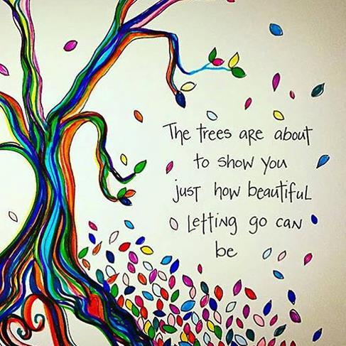 The trees are about to show you how beautiful letting go can be