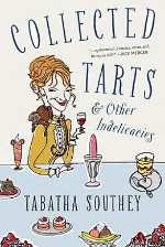 Cover image for Collected Tarts and Other Indelicacies