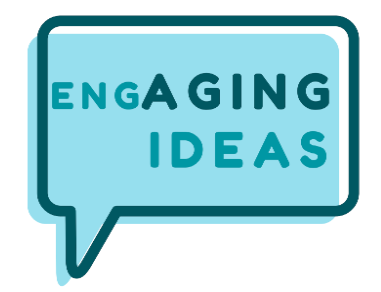 EngAGING Ideas graphic