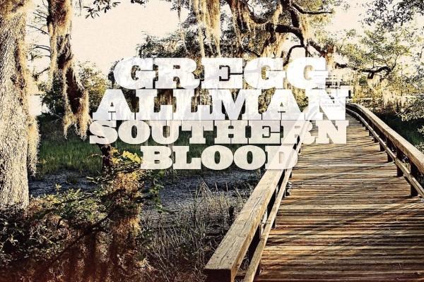 Gregg Allman's 'Southern Blood'