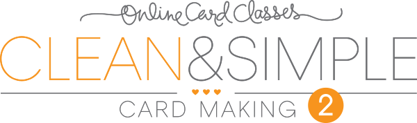 Online Card Classes Clean & Simple 2