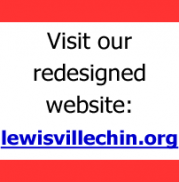Visit our redesigned website: lewisvillechin.org