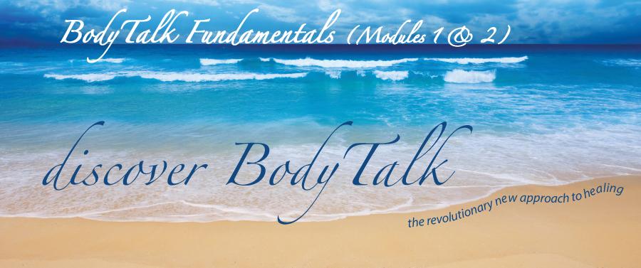 BodyTalk Fundamentals (Module 1 & 2)