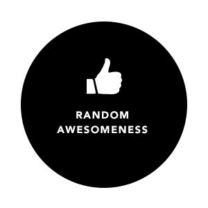 Get a bit of random awesomness