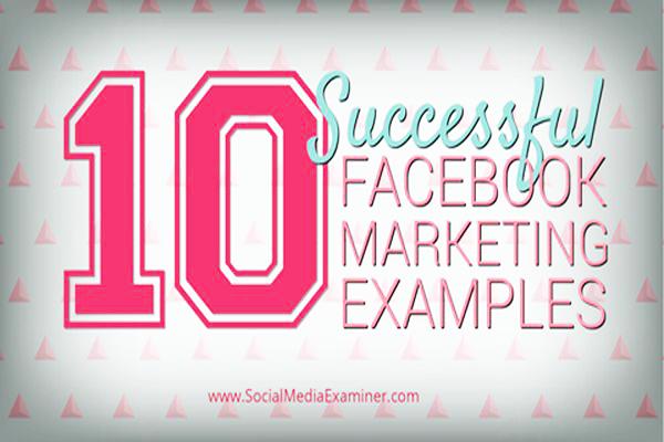 10個 FB 成功行銷案例