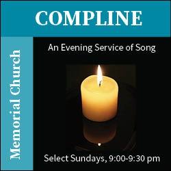 Compline in Memorial Church