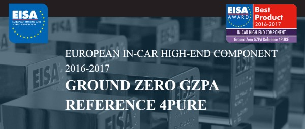 EUROPEAN IN-CAR HIGH-END COMPONENT 2016-2017 Ground Zero GZPA Reference 4PURE