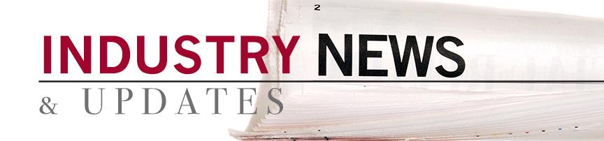 Industry News & Updates