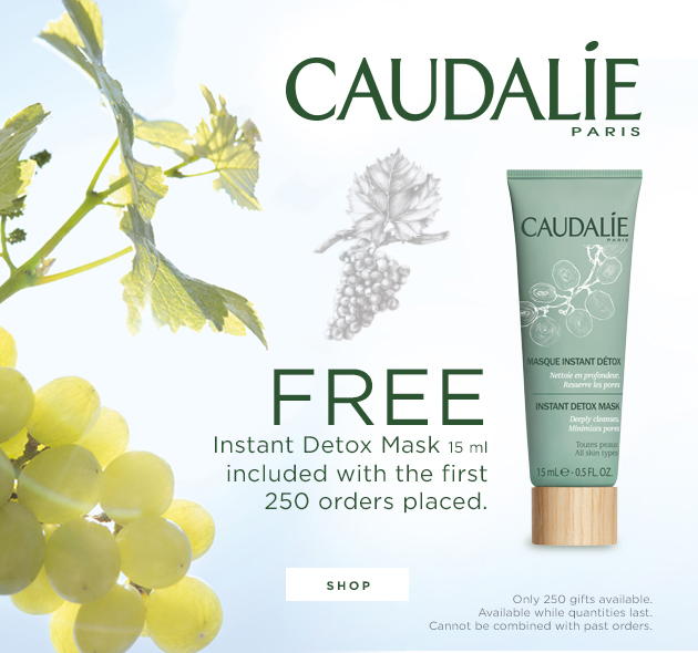 Caudalie Paris: Free Instant Detox Mask 15ml included with the first 250 orders placed.