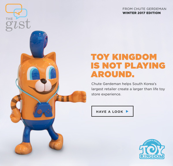 Toy Kingdom is Not Playing Around: Chute Gerdeman helps South Korea's largest retailer create a larger than life toy store experience