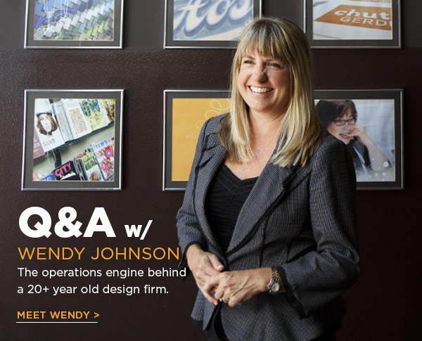 Q&A with Wendy Johnson: the operations engine behind a 20+ year old design firm