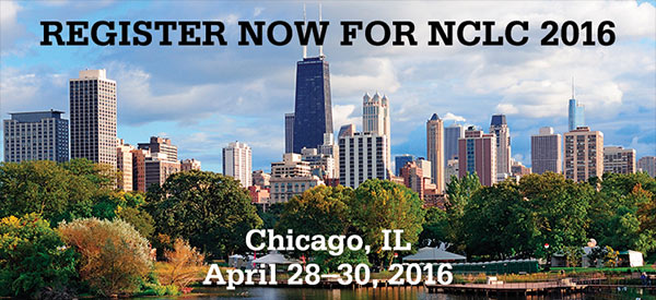 Register now for NCLC 2016! Chicago, IL | April 28-30, 2016