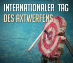 Internationaler Tag des Axtwerfens