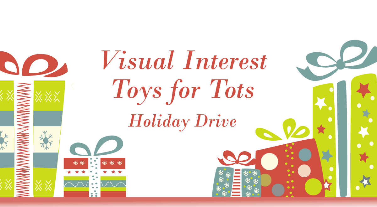 Visual Interest Toys for Tots Holiday Drive