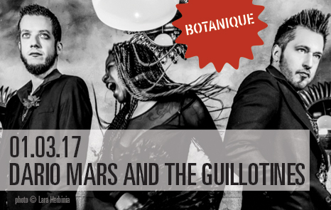 Dario Mars and The Guillotines