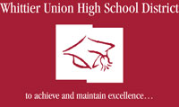 Whittier Union High School District: to achieve and maintain excellence