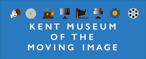 KENT MUSEUM OF THE MOVING IMAGE