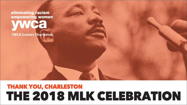 The 2018 MLK Celebration: Thank you, Charleston!