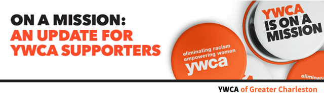ON A MISSION: An Update for YWCA Supporters