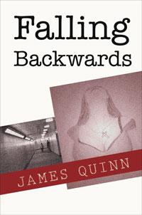 Falling Backwards by James Quinn