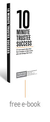 10 Minute Trustee Success
