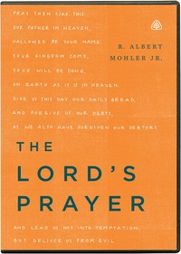 the lord's prayer by albert mohler