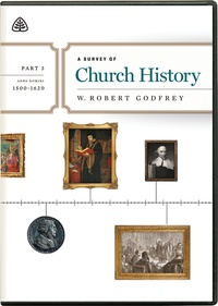 a survey of church history part 3 by robert godfrey