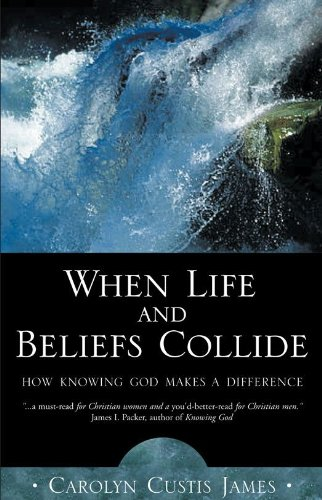 when life and beliefs collide by carolyn james
