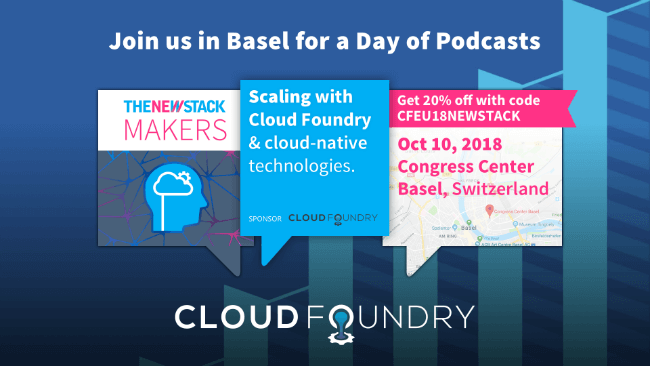 Cloud Foundry Summit EU // OCTOBER 10-11, 2018 // BASEL, SWITZERLAND @ CONGRESS CENTER BASEL