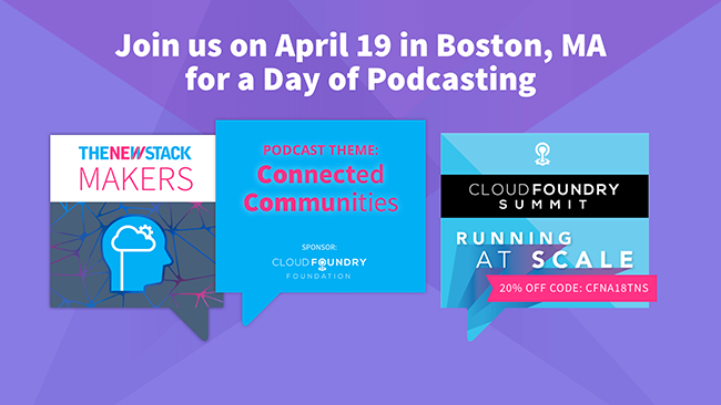 Cloud Foundry Summit // APRIL 19, 2018//BOSTON CONVENTION CENTER