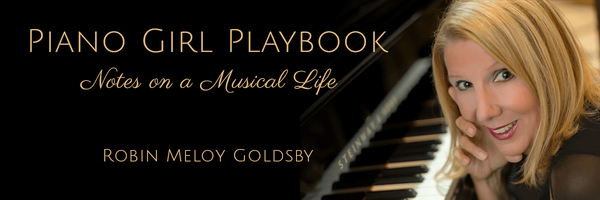 Piano Girl Playbook: Notes on a Musical Life Robin Meloy Goldsby