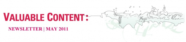 Valuable Content | Newsletter | May 2011