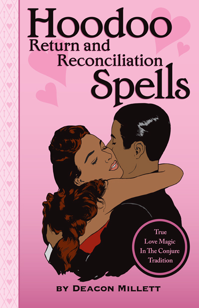 Deacon Millet Hoodoo Return & Reconciliation Spells - Book Cover