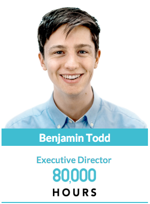 Ben Todd - Executive Director of 80,000 Hours