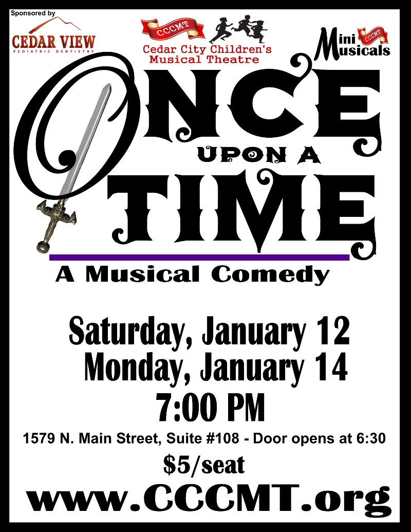 Children's Musical Theatre: Once Upon A Time @ Cedar City Children's Musical Theater Rehearsal Building