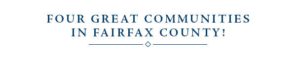 FOUR GREAT COMMUNITIES IN FAIRFAX COUNTY!