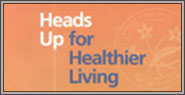 Heads Up for Healthy Living