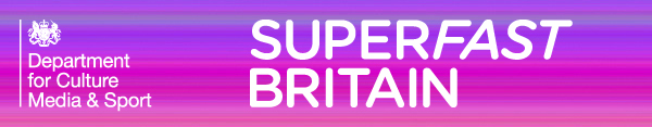 Department for Culture, Media and Sport: Superfast Britain