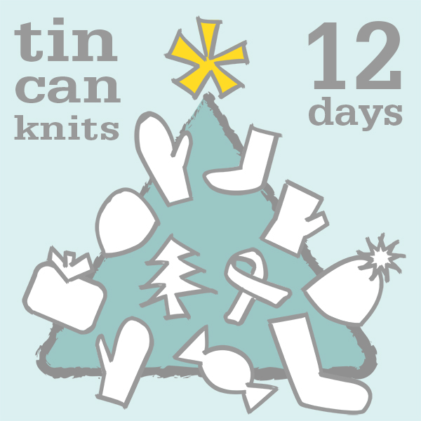 Tin Can Knits 12 Days of Christmas