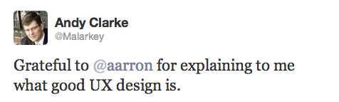 Grateful to @aarron for explaining to me what good UX design is.