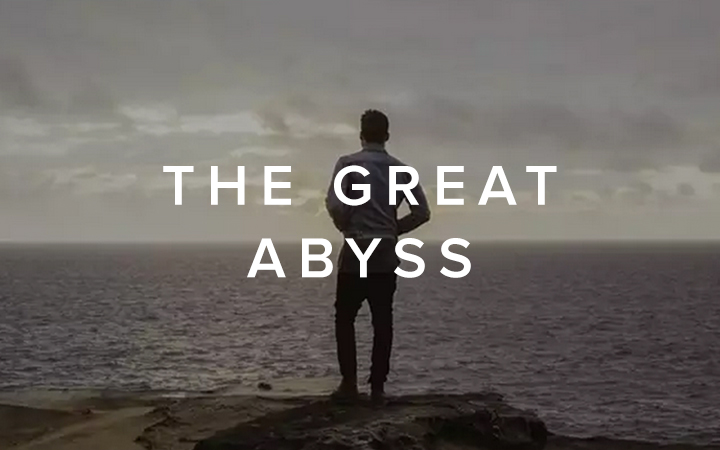 The Great Abyss
